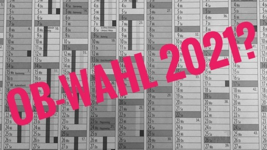 Kalender 2021 mit Schriftzug OB-Wahl 2021?